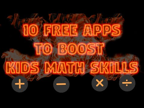 10 free apps to boost Kids mathematical skills