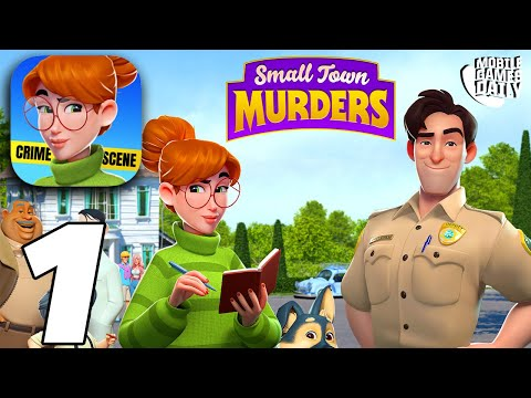 SMALL TOWN MURDERS Story Gameplay Walkthrough Part 1 - Case 1 (iOS Android)
