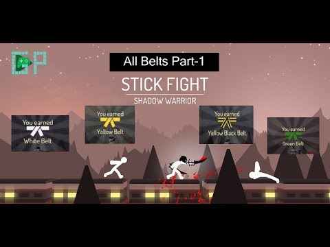 Stick Fight: Shadow Warrior |All Belt missions Part 1 | White, yellow, YellowBlack, Green Belts