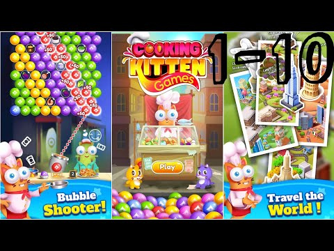 Kitten Games - Bubble Shooter Cooking Game | LVL1-10 [ Android ] Gameplay Walkthrough
