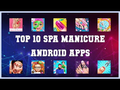 Top 10 Spa Manicure Android App | Review