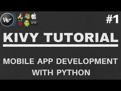 Kivy Tutorial #1 - How to Create Mobile Apps With Python
