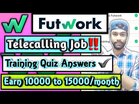Futwork App   Call Using App, Situation Handling, Outcome Reporting Training Quiz Answer, Online Job