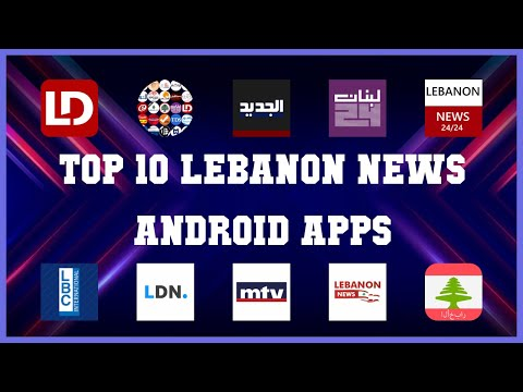 Top 10 Lebanon News Android App   Review