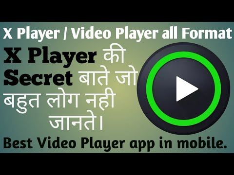 x player | how to use x player all format| video player all format for android|