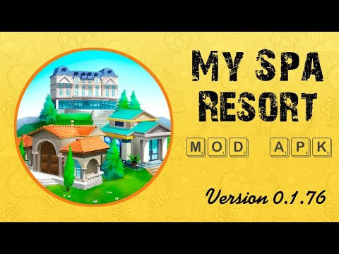 Download & Install My Spa Resort: Grow, Build & Beautify Mod Apk v0.1.76 | Unlimited Gold & Diamond