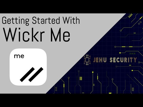 Getting Started With: Wickr Me