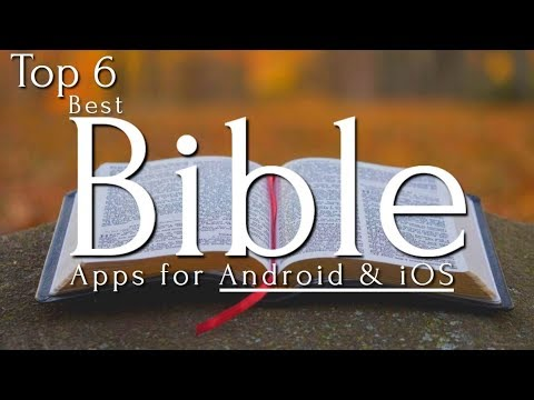 Top 6 Best Bible Apps [Android/iOS]