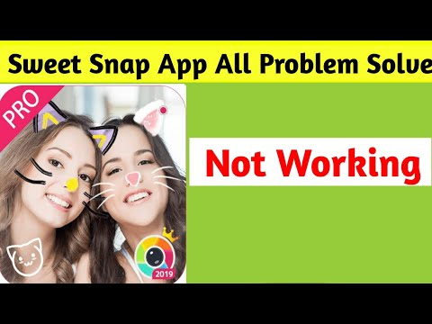 Sweet Snap | Sweet Camera All Problems Solve in Android 1 | App Not Working
