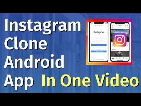 Make An Instagram Clone Android App (2021)