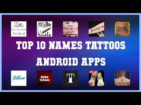 Top 10 Names Tattoos Android App | Review