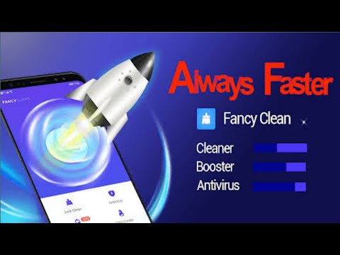 Fancy Cleaner 2021 - Antivirus, Booster, Cleaner - Android 2021