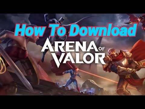 How to Download Arena of Valor for Android Mobile