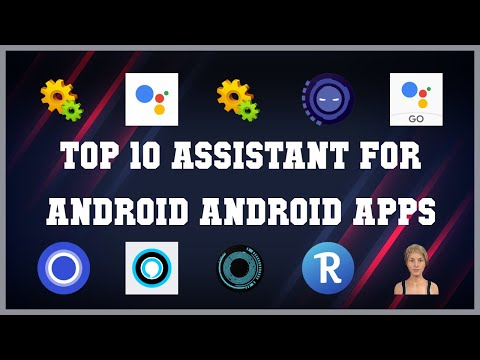 Top 10 Assistant for Android Android App | Review