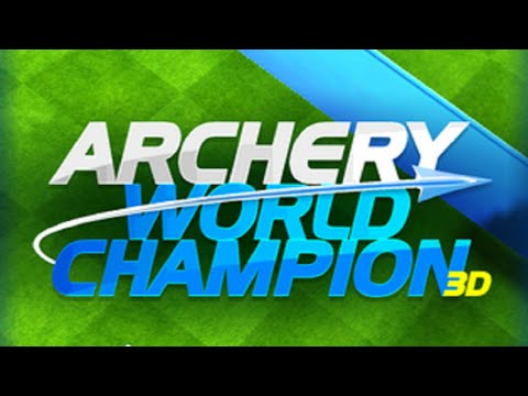 Archery World Champion 3D Android Gameplay [HD]