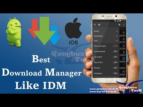 Best Download Manager For Android - Advanced Download Manager For Android * Best * Like IDM