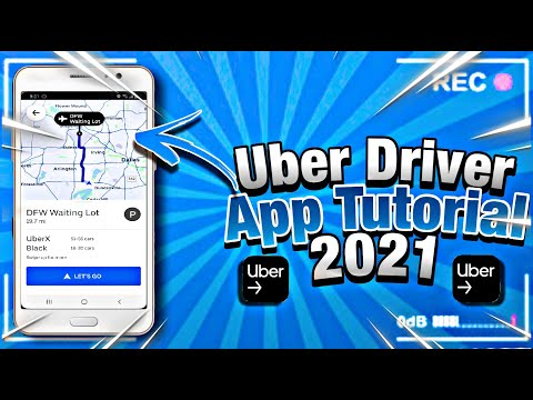 How To Use Uber Driver App - 2021 Training & Tutorial