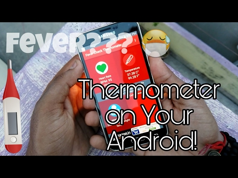 Fever🤕? Measure Temperature Using Your Android! REAL.