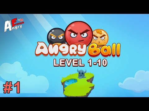 Angry Ball Adventure - Gameplay #1 Level 1-10 (Android)