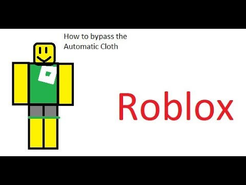 Roblox tips: How to bypass the Automatic Cloth