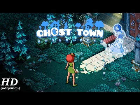 Ghost Town Adventures Android Gameplay [1080p/60fps]