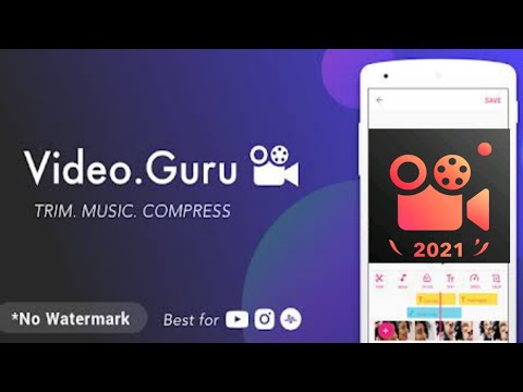 How to Use Video Maker for YouTube - Video.Guru - Android 2021