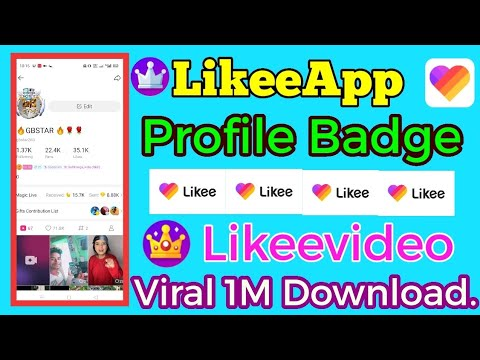 #LikeeApp profile badge How to get Profile Badge in LikeeApp Likeevideo Viral  1M download in Likee.