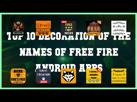 Top 10 Decoration of the names of Free Fire Android App | Review