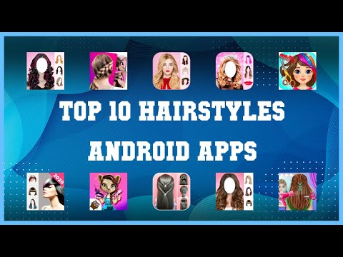 Top 10 Hairstyles Android App | Review