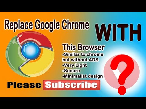 Alternative Browser that can replace Google Chrome