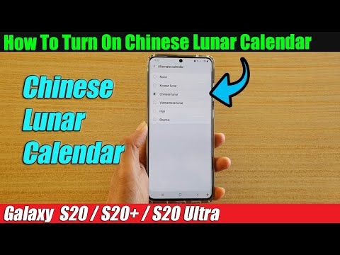 Galaxy S20/S20 : How to Turn On Chinese Lunar Calendar