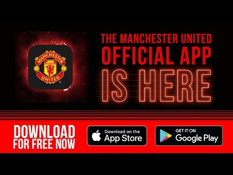 Manchester United Official App | Download for Free! | iOS & Android