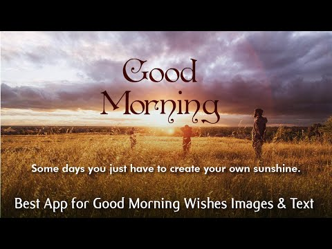 Best App For Good Morning Images, Photo Download or Pictures and Wallpaper with Messages Application