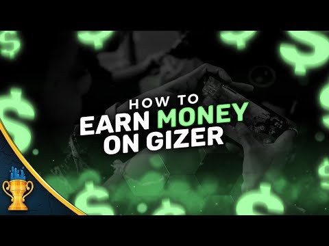 How To Earn Money On GIZER