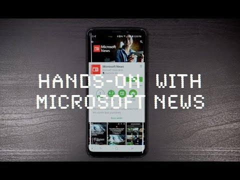 Hands-on  with the Microsoft News app for Android