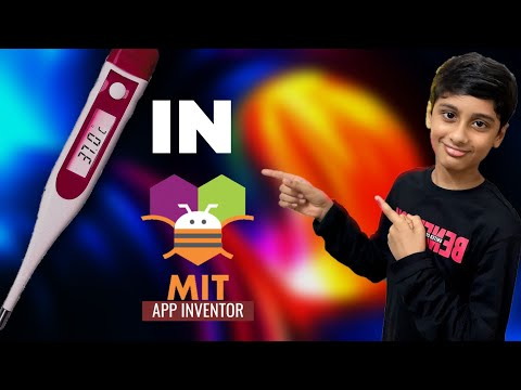 Build Your Own Thermometer App In MIT App Inventor