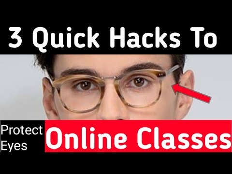 3 Hacks To Protect Your Eyes From Online Classes @onlineclasses