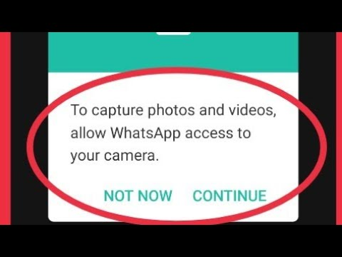 How To Fix To Capture Photos And Video, Allow Whatsapp Access To Your Camera