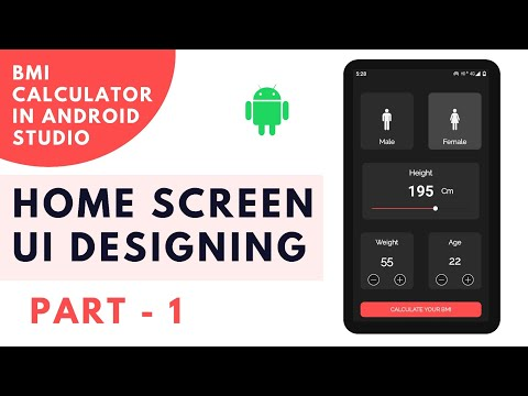 How to create bmi calculator in android studio   BMI calculator in android studio   Part - 1   UI