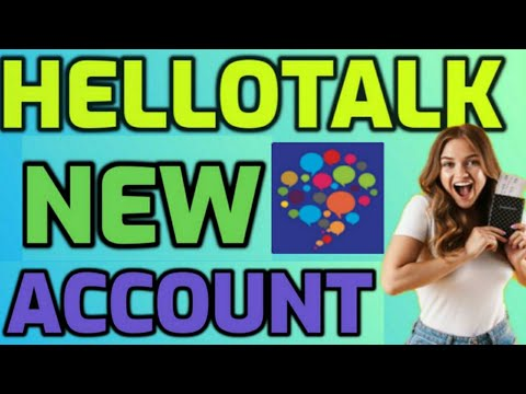 How to get another hellotalk account