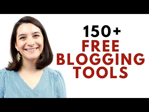150  FREE Blogging Tools for Beginners for 2021