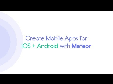 Tutorial: Create Mobile Apps for iOS   Android with Meteor