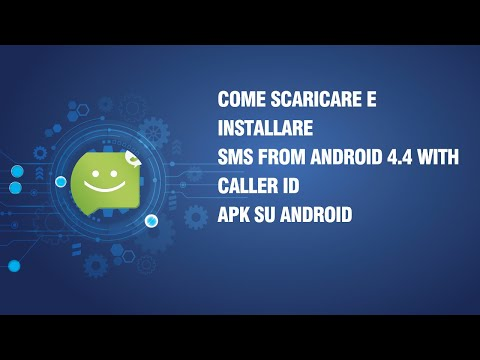 Come scaricare e installare SMS from Android 4.4 with Caller ID APK su Android