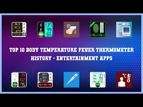 Top 10 Body Temperature Fever Thermometer History Android Apps