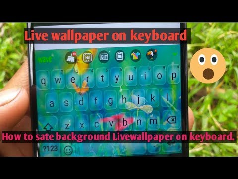 Keyboard livewallpaper || How to sate background livewallpaper on keyboard || St Technology