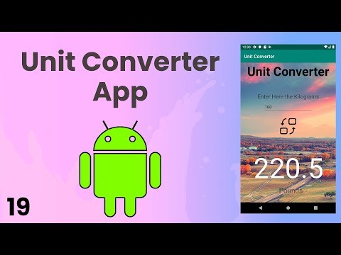 How to make a Unit Converter App   Android Tutorial #19