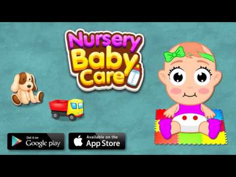 Nursery Baby Care - Taking Care of Baby Game | Baby Day Care | Baby Sitter