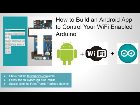 How to Build an Android App to Control Your WiFi Enabled Arduino