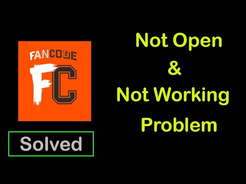 How to Fix FanCode App Not Working | FanCode Not Opening Problem in Android & ios