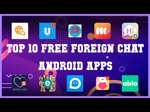 Top 10 Free Foreign Chat Android App | Review
